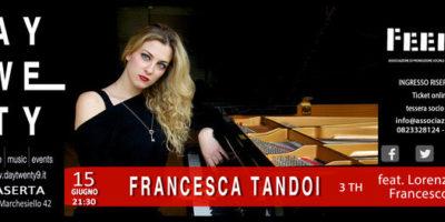 """""""Donne Nel Jazz Al Felix Day Twenty9: Ultimo Appuntamento Della Stagione Con Francesca Tandoi"""""""