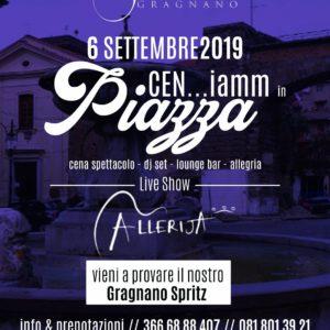 """""""CEN…iamm In Piazza, La Cena Spettacolo Organizzata Da O'Presidente A Gragnano"""""""